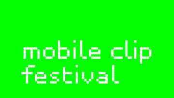 mobile clip festival